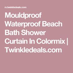 Mouldproof Waterproof Beach Bath Shower Curtain In Colormix | Twinkledeals.com