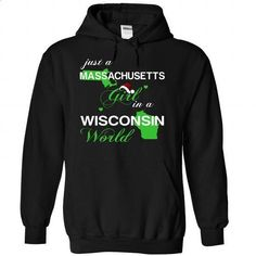 (MANoelXanhChuoi002) Just A Massachusetts Girl In A Wis - custom sweatshirts #cool shirts #polo sweatshirt