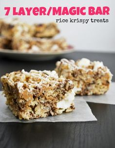 Magic Bars Rice Krispy Treats  5 Tbsp butter 6 cups marshmallows 5 cups rice krispies 1/2 cup chocolate chips** 1/2 cup butterscotch chips** 1/2 cup coconut flakes (definitely toast them if you have the time) 1/3 cup chopped walnuts 2 squares Almond Bark (vanilla flavored)   Mix together the rice krispies, chocolate chips, butterscotch