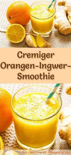 Orangen-Ingwer-Smoothie selber machen - ein gesundes Smoothie-Rezept zum Abnehmen für Frühstücks-Smoothies oder sättigende Diät-Mahlzeiten ...
