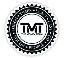 TMT Mayweather the money team Sticker