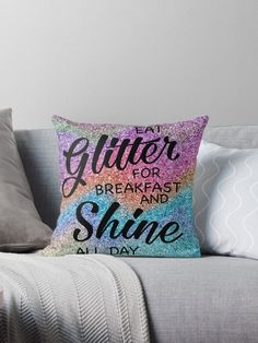 Eat glitter for breakfast and shine all day. Pillows. Pillow to decorate the house. Leave your sofa and house most beautiful with decorative pillows with beautiful patterns. Pillow & Cushion cover, decorative Pillow & Cushion, sofa Pillow & Cushion, floor Pillow & Cushion.