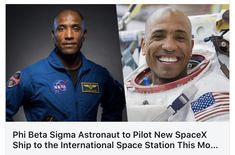 Paula Perry on LinkedIn: Phi Beta Sigma Astronaut to Pilot New SpaceX Ship to the International