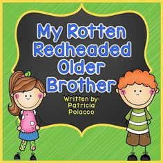 My Rotten Redhead Older Brother is one of Patricia Polacco's most popular books…