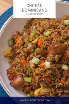 Chofan Dominicano is a Dominican Style Chinese Fried Rice that's super easy to make and insanely delicious! You can make this dish from scratch or you can use leftovers to make this awesome dish! Haitian Food Recipes, Mexican Food Recipes, Asian Recipes, Dinner Recipes, Healthy Recipes, Ethnic Recipes, Comida Boricua, Spanish Dishes, Good Food