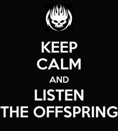 Keep Calm - The Offspring
