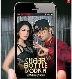 Chaar Bottle Vodka - Honey Singh Song Lyrics   Ragini MMS 2   Boxofficecapsule