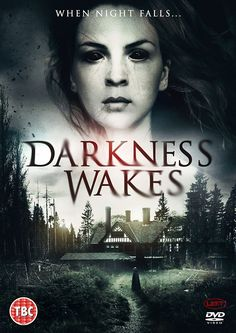 'When night falls…' Darkness Wakes is a 2017 British horror film written and directed by Simon Richardson. The Sinister House Films productionstars Aisling Knight, Richard Kilgou…