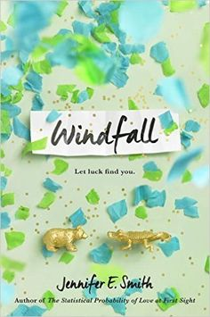 Jennifer E. Smith's Windfall is both a top new book to read for young adults and has a gorgeously designed book cover. Double the inspiration!