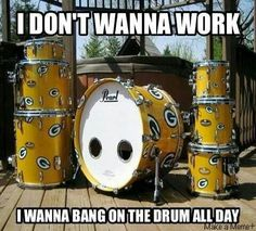 Banging on the drums!