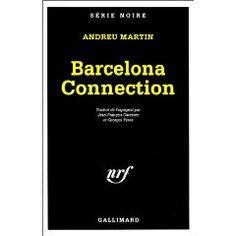 Barcelona connection  Andreu Martín