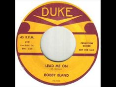 Bobby Bland Lead Me On