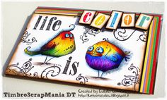 "Tim Holtz ""Bird Crazy"" coloured by L'Universo di Eu - I'm crazy in love."