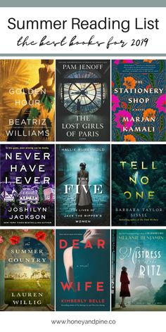 Looking for a great book to add to your summer reading list? These 9 books are our top picks for the 2019 summer season and we can't wait to start reading! We are featuring a variety of historical fiction, mysteries, thrillers, literary fiction, history, and more. Via @honeyandpineco