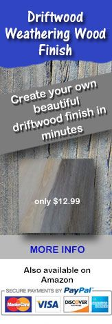 Driftwood Weathering Wood Finish