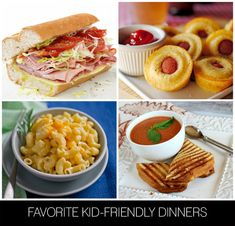 FAVORITE KID-FRIENDLY DINNERS