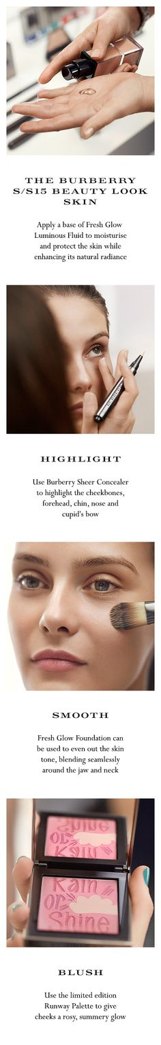 Discover the Burberry Spring/Summer 2015 Beauty Look inspired by the sheer fabrics, patent textures and vivid shades of the Prorsum runway. Follow the step-by-step tutorial to learn how to create naturally illuminated skin