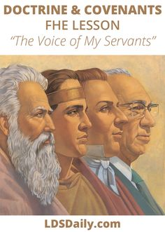 Doctrine and Covenants FHE Lesson - The Voice of My Servants | LDS Daily Follow The Prophet, Fhe Lessons, Doctrine And Covenants, I Have Spoken, Bible Encouragement, Party Mix, The Covenant, Read Aloud, Word Of God