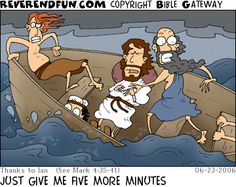 DESCRIPTION: Jesus sleeping in boat during storm while disciples are scared CAPTION: JUST GIVE ME FIVE MORE MINUTES