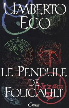 Le pendule de Foucault, Umberto Eco