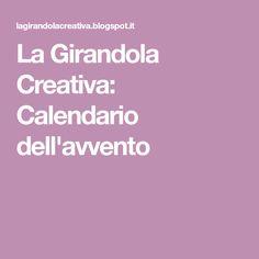 La Girandola Creativa: Calendario dell'avvento