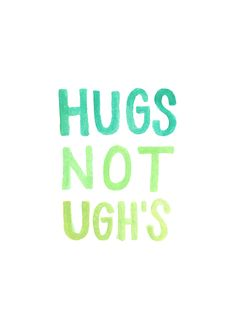 Hugs make everything better ;)
