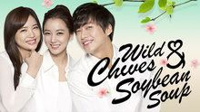 Wild Chives and Soybean Soup - 26 Episodes (2014) *Jung Kyung Ho (5stars)