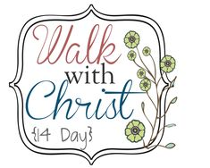 14-Day Walk With Christ 2014