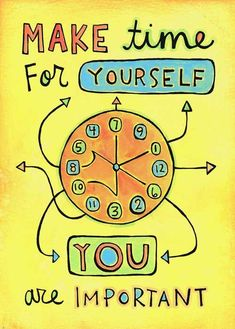 Make time for yourself!