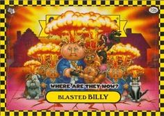 garbage pail kids   Garbage Pail Kids Flashback Yellow 72B Blasted Billy Bill Will William ...