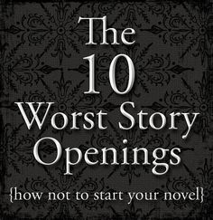Laura L. M.: The 10 Worst Story Openings
