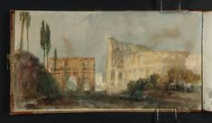 Artwork page for 'The Arch of Constantine and the Colosseum, Rome', Joseph Mallord William Turner, 1819 Joseph Mallord William Turner, Ship Paintings, Great Paintings, Turner Painting, Painting & Drawing, Monuments, Turner Watercolors, Arch Of Titus, Connecticut History