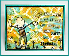 Designs by Lisa Somerville: Details: Stamps - Stampotique, Verses Rubber Stamps  Card Stock - Black, Mixed Media, Bahama Breeze Ink - Ranger Black Archival, Ranger Gathered Twigs Distress Ink, Ranger Spiced Marmalade Distress Ink Other - DecoArt Decou-Page/Gesso/Modeling Paste/Americana Multi Surface Acrylic Paint Coastal Waters, Citron Green, Orange Sherbet, Ink Blending Tool,