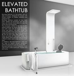 The Elevated Bathtub is an innovative solution to a common problem for young and old that makes preparing for freshening up a great deal easier. The Elevated Bathtub is a very thoughtful bathing ex…