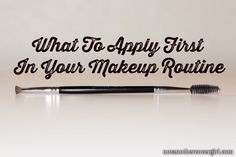 What To Apply First In Your Makeup Routine
