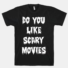 Do+You+Like+Scary+Movies?