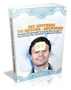 Say Anything To Anyone - Anywhere + 10 Additional Free eBooks ( PDF )