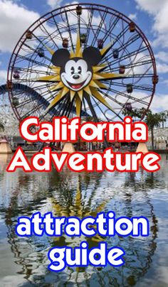 Take a look at all California Adventure attractions. Height restrictions, FASTPASS availability, videos and more!