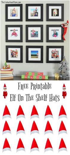 Easy Elf on the Shelf idea - Free Printable Elf on the Shelf Hats for your family photos.