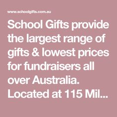 School Gifts provide the largest range of gifts & lowest prices for fundraisers all over Australia. Located at 115 Miller Street Epping Vic Ph: 9401 Brisbane, Melbourne, Father's Day, School Fundraisers, School Gifts, Fundraising, Ph, Range, Australia
