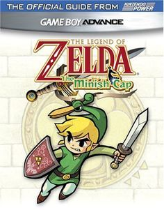 Official Nintendo The Legend of Zelda: Minish Cap Player's Guide « Library User Group