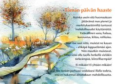 Tekstikortit 2011   positiivarit.fi Finnish Words, Poems, Thoughts, World, Poetry, Verses, The World, Poem, Ideas