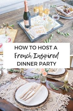 How to host a French inspired dinner party with easy entertaining tips for a fancy dinner party. Includes complete menu and rustic tablescape ideas dinner party How To Host a French Inspired Dinner Party Dinner Party Decorations, Dinner Party Table, Dinner Club, Dinner Themes, Supper Club, Food For Dinner Party, Dinner Party Desserts, Dinner Healthy, Dinner Menu