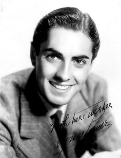 Tyrone Power (autograph pic) circa late 1930's . . .so handsome!