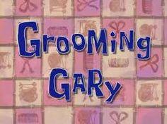 Bob Esponja episódio Gary Enfeitado  (Entre no http://wwwdesenhoeserie.blogspot.com.br/2015/04/bob-esponja-episodio-gary-enfeitado.html)