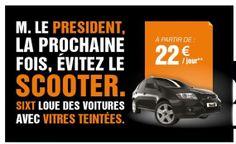Le loueur de voitures surfant sur l'affaire Hollande/Gayet: L'art de la récupération : le loueur Sixt récidive !