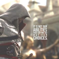 Assassin's Creed Quotes assassins creed inspirational quotes it is abilities define Assassin's Creed Quotes. Here is Assassin's Creed Quotes for you. The Assassin, Assassin's Creed Brotherhood, Assassins Creed Quotes, Assasins Cred, Video Game Quotes, Movie Quotes, Life Quotes, Gamer Quotes, Victorious