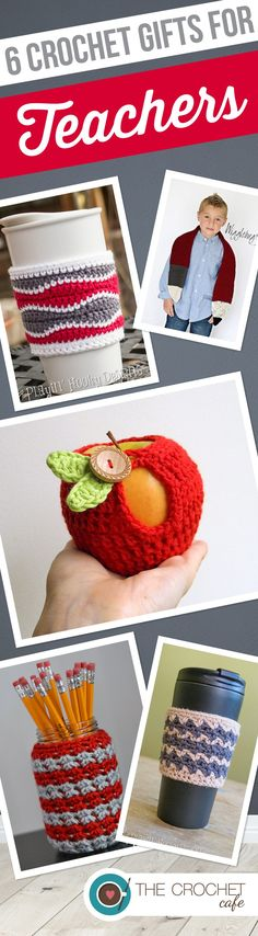 6 Crochet Gifts for Teachers - I'm going to keep this for Teacher Appreciation Day
