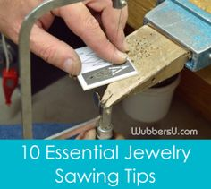 Ask an Expert: Ten Essential Jewelry Sawing Tips  -- Learn valuable tips to improve your jewelry making and create something beautiful.  www.wubbersu.com
