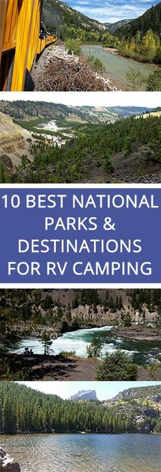 10 Best National Parks and Destinations for RV Camping | RV Repair Club
